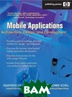 Mobile Applications: Architecture, Design, and Development (Hewlett-Packard Professional Books  