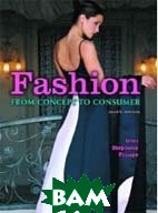 Fashion: From Concept to Consumer (8th Edition) 