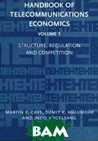 Handbook of Telecommunications Economics (Handbook of Telecommunications Economics)  Sumit Kumar Majumdar, Ingo Vogelsang, Martin E.Cave, купить