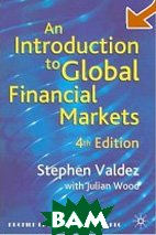 Introduction to Global Financial Markets : Fourth Edition  