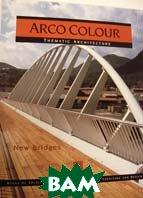 Arco Color. New Bridges  Fracisco Cerver купить
