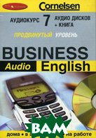 Cornelsen. `Business Audio English`. Продвинутый уровень 