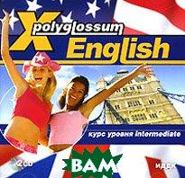 X-Polyglossum English: Курс уровня Intermediate   купить