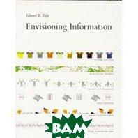 Envisioning Information   Edward R. Tufte  купить