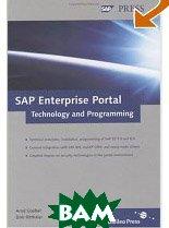 SAP Enterprise Portal: Technology and Programming  Arnd Goebel, Dirk Ritthaler купить