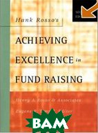 Hank Rosso's Achieving Excellence in Fund Raising (Jossey Bass Nonprofit & Public Management Series) 
