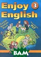Enjoy English-3. Reader. ����� ��� ������ � �������� ����������� ����� ��� 5-6 ������� ������������������� �����  �. �. ����������, �. �. ���������  ������