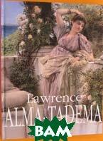 Lawrence Alma-Tadema /  Лоуренс Алма-Тадема   купить