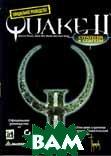 Quake 2. Стратегии и секреты. Официальное руководство.  Мендоза Джонатан, Фонг Деннис, Хванг Кенн купить