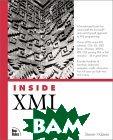 Inside XML (Inside)  Steven Holzner купить
