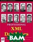 Professional XML Databases  Kevin Williams, Michael Brundage, Michael Brundage, Patrick Dengler, Jeff Gabriel купить