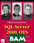 Professional SQL Server 2000 DTS (Data Transformation Service) 