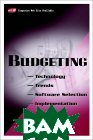 Budgeting : Technology, Trends, Software Selection, and Implementation 