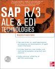 Sap R/3 Ale & Edi Technologies (Sap Technical Expert Series)  Rajeev Kasturi купить