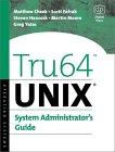 Tru64 Unix System Administrator's Guide  Matthew Cheek, Scott Fafrak, Steven Hancock, Martin Moore, Greg Yates купить