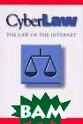Cyberlaw : The Law of the Internet  