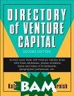 Directory of Venture Capital (2nd Edition)  Kate Lister, Thomas D. Harnish, Tom Harnish купить
