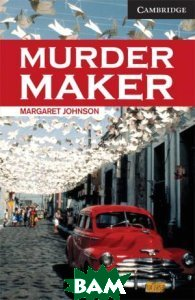 CER (Cambridge English Readers) 6 Murder Maker