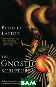 The Gnostic Scriptures