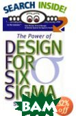 Power of Design for Six Sigma  Subir Chowdhury ������