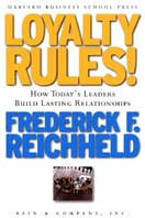Loyalty Rules! How Leaders Build Lasting Relationships in the Digital Age 
