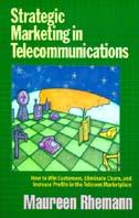 Strategic Marketing in Telecommunications  Maureen Rhemann купить