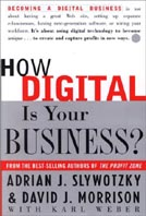 How Digital Is Your Business : Creating the Company of the Future 