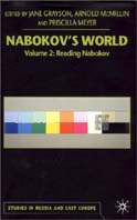 Nabokov's World: Reading Nabokov (Studies in Russia and East Europe) 