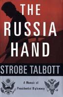 The Russia Hand : A Memoir of Presidential Diplomacy  Strobe Talbott купить