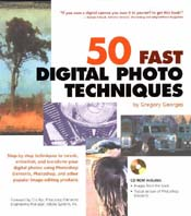 50 Fast Digital Photo Techniques 