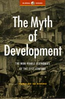 The Myth of Development : Non-Viable Economies and National Survival in the 21st Century (Global Issues Series (New York, N.Y. : 2001) 