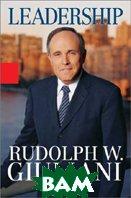 Leadership  Rudolph Giuliani купить