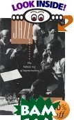 Thinking in Jazz : The Infinite Art of Improvisation (Chicago Studies in Ethnomusicology Series)  Paul F. Berliner купить