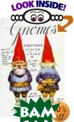 Gnomes  by Wil Huygen, Rien Poortvliet (Illustrator) купить