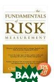 The Fundamentals of Risk Measurement  Christopher Marrison  купить
