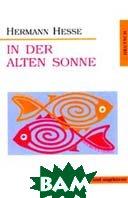In der alten Sonne  Herman Hesse ������