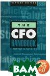 The CFO Handbook  Mark Haskins, Benjamin Makela ������