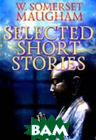 SELECTED SHORT STORIES. Сборник 