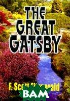 Великий Гэтсби: Роман (на англ. яз.)  Фицджеральд Ф.  купить