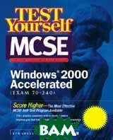 MCSE Core Windows 2000 Test Yourself Practice Exams (Exam 70-240) 
