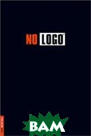 No Logo: No Space No Choice No Jobs 