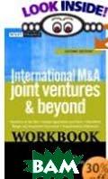 International M&A, Joint Ventures and Beyond  David J. BenDaniel, Arthur H. Rosenbloom, James J. Hanks, Jr, James J. Hanks купить