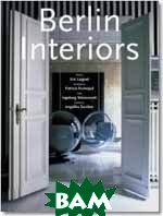 Berlin Interiors  Wiensowski, Ingeborg / Laignel, Eric + Patricia Parinejad купить