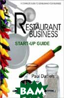The Restaurant Business Start-up Guide 