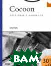 Cocoon Developer's Handbook  Lajos Moczar, Jeremy Aston, Sue Spielman купить