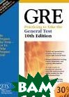 GRE: Practicing to Take the General Test 
