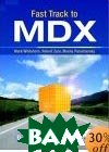 Fast Track to MDX  Mark Whitehorn, Mosha Pasumansky, Robert Zare купить