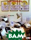 The Complete Music Business Office: Survival Skills for a Rough Trade /  ����������������  ���� ��� ������������ ������� 