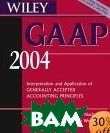 Wiley GAAP : Interpretation and Application of Generally Accepted Accounting Principles 2004 