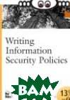 Writing Information Security Policies  Scott Barman купить